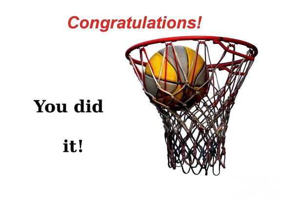 Basketball Poster featuring the photograph Slam Dunk Congratulations Greeting Card by Yali Shi