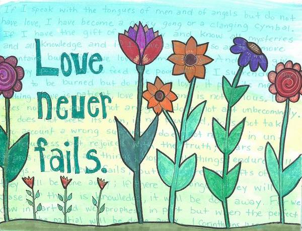 Love Never Fails Poster featuring the mixed media Love Never Fails by Dana Sorrell