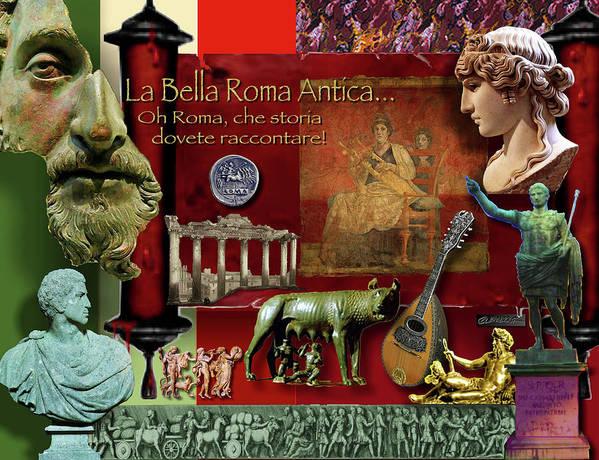 La Bella Roma Antica Poster featuring the digital art La Bella Roma Antica by Dean Gleisberg