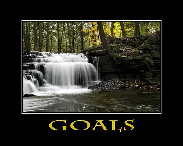 Goals Poster featuring the photograph Goals Inspirational Motivational Poster Art by Christina Rollo