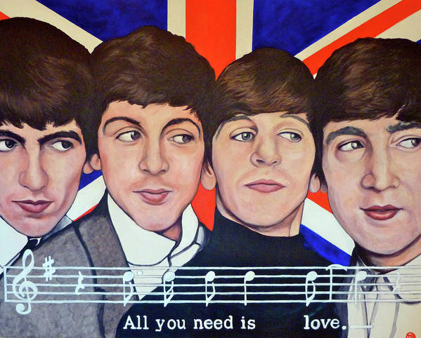 The Beatles Poster featuring the painting All You Need Is Love by Tom Roderick