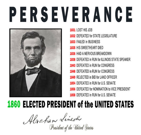 Perseverance Of Abraham Lincoln Poster By Daniel Hagerman