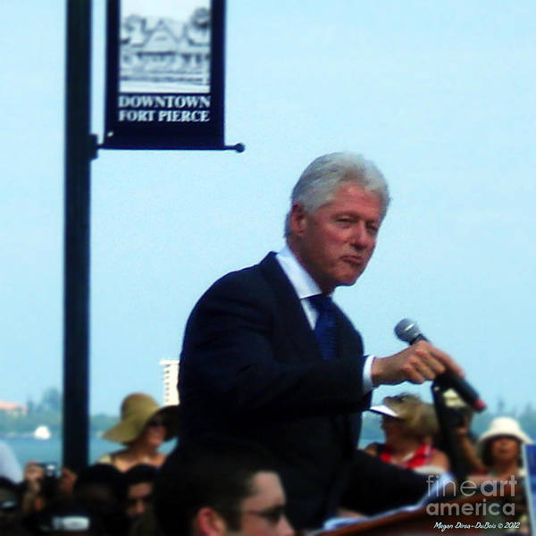2008 Poster featuring the photograph President Clinton Speaks by Megan Dirsa-DuBois