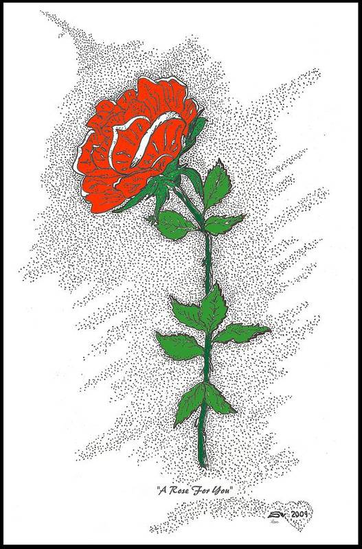Rose Poster featuring the drawing A Rose For You by Glenn McCarthy Art and Photography