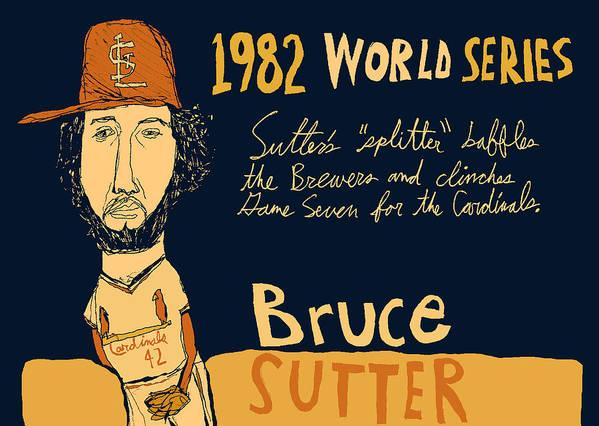 Bruce Sutter St Louis Cardinals Poster featuring the painting Bruce Sutter St Louis Cardinals by Jay Perkins