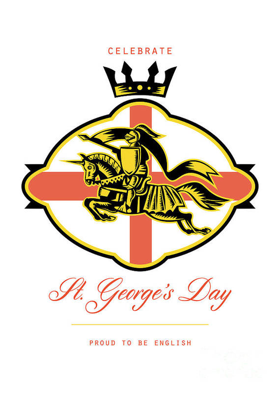St George Poster featuring the digital art Celebrate St. George Day Proud To Be English Retro Poster by Aloysius Patrimonio