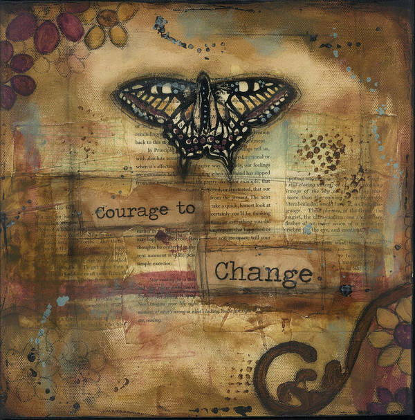 Wings Poster featuring the mixed media Courage To Change by Shawn Petite