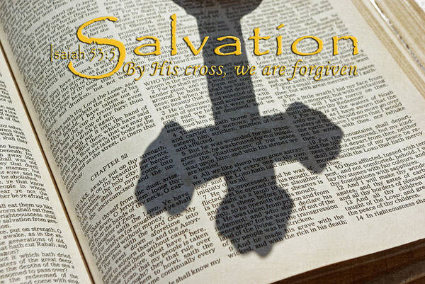 Salvation Poster featuring the photograph Salvation By His Cross Isaiah by Robyn Stacey