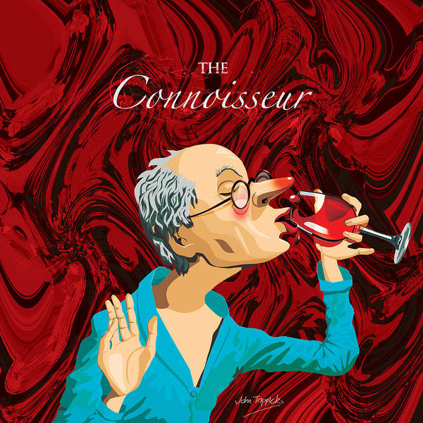 Connoisseur Poster featuring the digital art The Connoisseur by Johnny Trippick