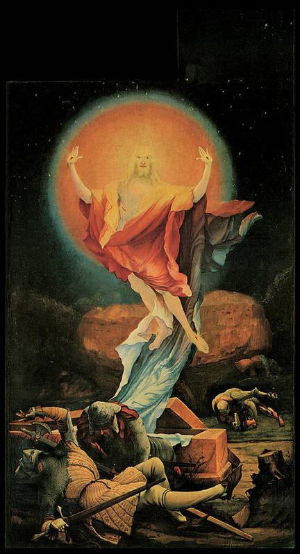 Matthias Grunewald Poster featuring the painting The Resurrection Of Christ by Matthias Grunewald
