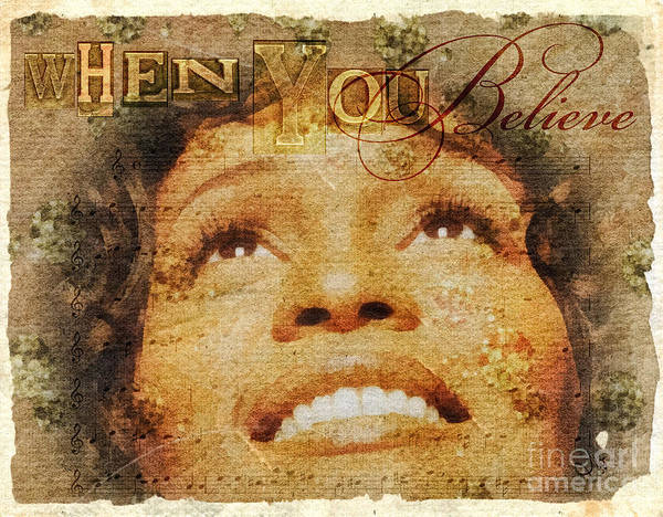 Whitney Houston Poster featuring the mixed media When You Believe by Mo T