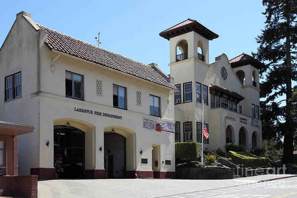 Bay Area Poster featuring the photograph Larkspur Fire Department And City Hall - Larkspur California - 5d18502 by Wingsdomain Art and Photography