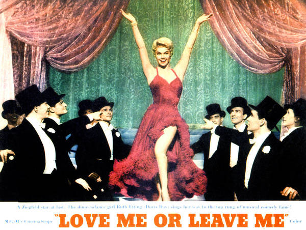 1950s Movies Poster featuring the photograph Love Me Or Leave Me, Doris Day, 1955 by Everett