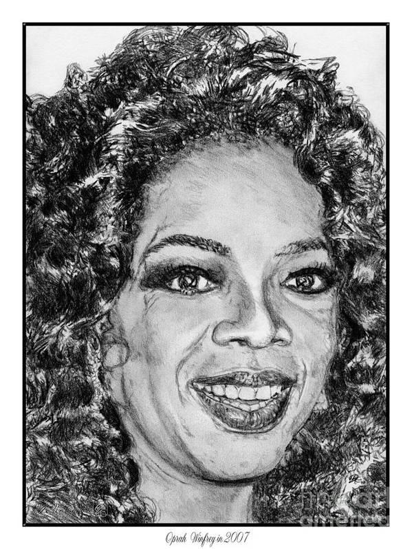 Oprah Winfrey Poster featuring the drawing Oprah Winfrey In 2007 by J McCombie