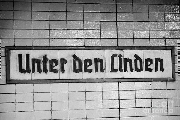 Berlin Poster featuring the photograph original 1930s Unter den Linden Berlin U-bahn underground railway station name plate berlin germany by Joe Fox