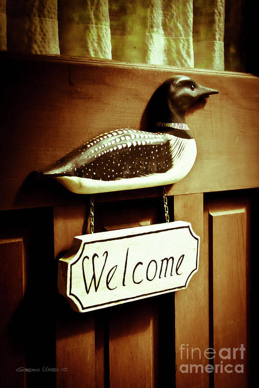 Cottage Poster featuring the photograph Loon Welcome Sign On Cottage Door by Gordon Wood