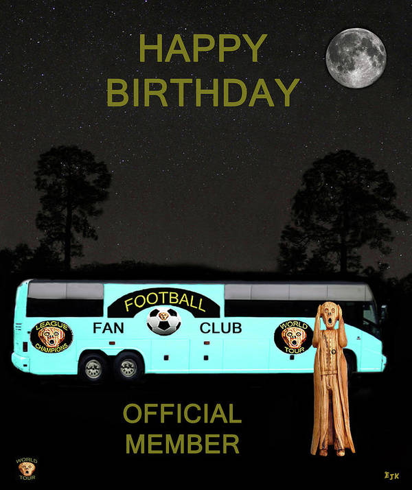 Scream World Tour Poster featuring the mixed media The Scream World Tour Football Tour Bus Happy Birthday by Eric Kempson