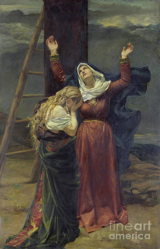 Madonna; Mary; Mourning; Sorrow; Sadness; C19th; C20th; St. Mary Magdalene; Saint; Crying; Weeping; Ladder; Crucifixion Poster featuring the painting The Virgin At The Foot Of The Cross by Jean Joseph Weerts
