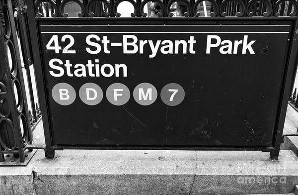 42nd St Bryant Park Station Print featuring the photograph 42nd St Bryant Park Station Mono by John Rizzuto