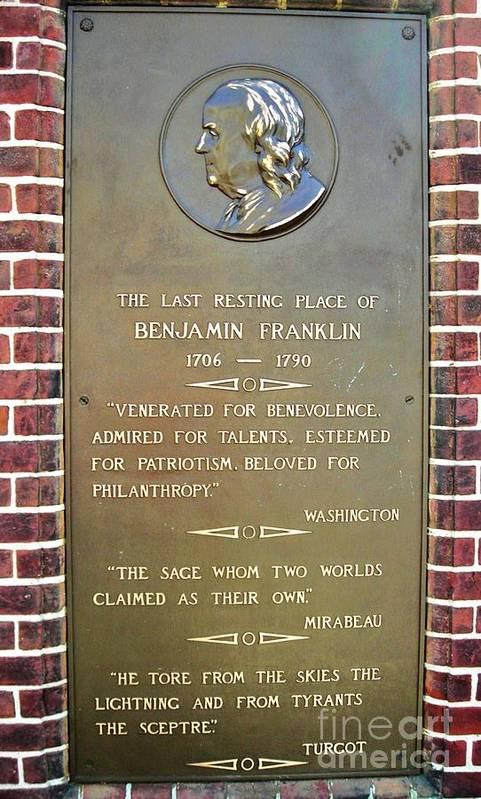 Benjamin Franklin Print featuring the photograph Benjamin Franklin Marker by Snapshot Studio