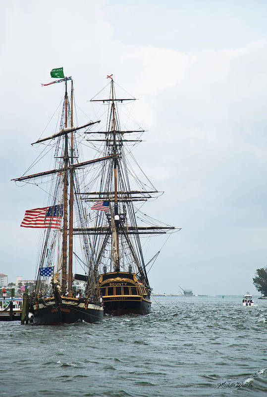 Tall Ships Print featuring the photograph Tall Ships Hms Bounty And Privateer Lynx At Peanut Island Florida by Michelle Wiarda