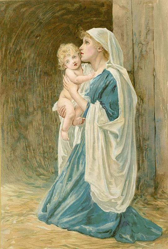 Bible; Virgin Mary; Jesus Christ; Sentimental; Sentimentality Print featuring the painting The Virgin Mary With Jesus by John Lawson