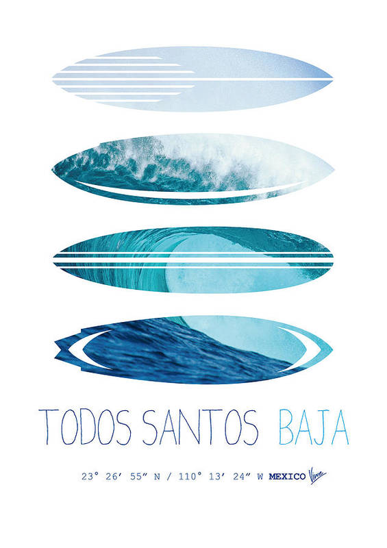 Mexico Print featuring the digital art My Surfspots Poster-6-todos-santos-baja by Chungkong Art