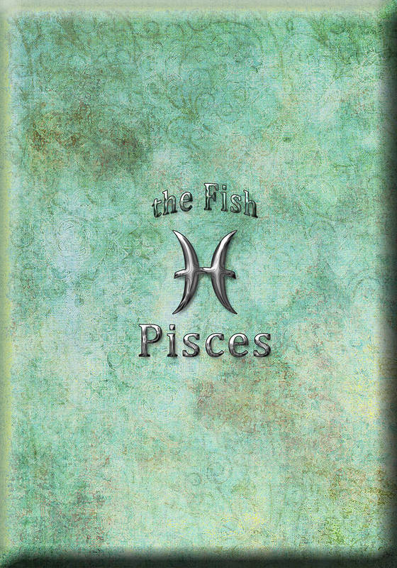 Pisces Print featuring the digital art Pisces Feb 19 To March 20 by Fran Riley