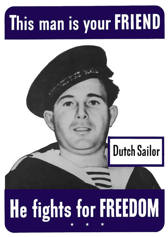 Dutch Sailor Print featuring the painting Dutch Sailor This Man Is Your Friend by War Is Hell Store