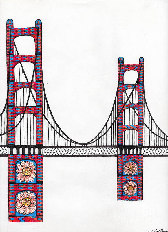 San Francisco Print featuring the drawing Golden Gate Bridge By Flower Child by Michael Friend