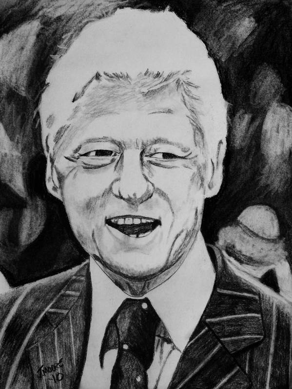 Bill Clinton President United States America Sex Scandal Democrat Hillary Clinton Barack Obama Print featuring the drawing William Jefferson Clinton by Jeremy Moore