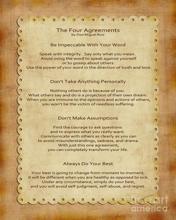 four agreement 324 quotes from the four agreements: a practical guide to personal freedom: ' the four agreements1 be impeccable with your word2 don't take anything.