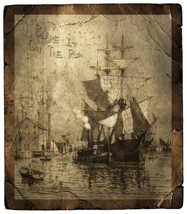 Schooner Print featuring the photograph Blame It On The Rum Schooner by John Stephens