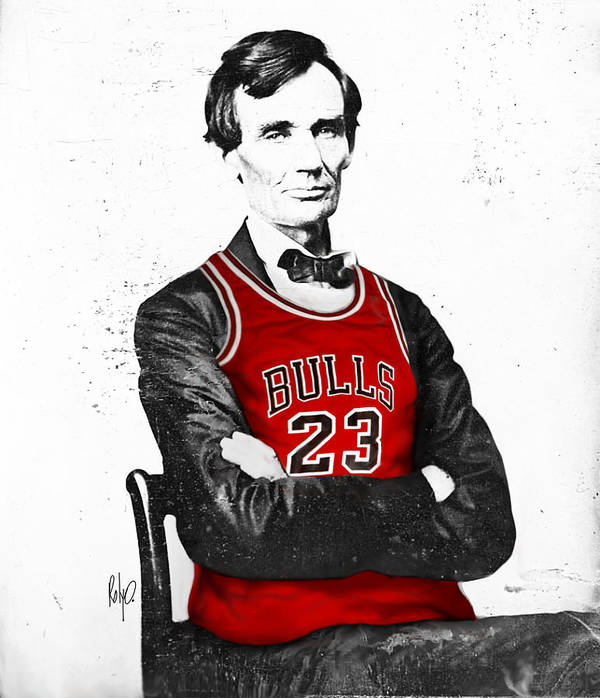 Michael Jordan Print featuring the drawing Abe Lincoln In A Bulls Jersey by Roly Orihuela
