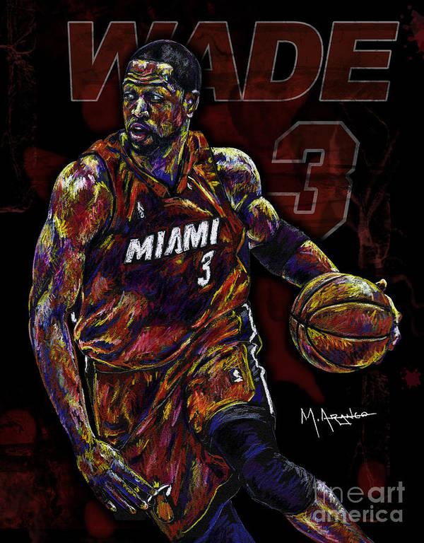 Dwyane Wade Print featuring the drawing Wade by Maria Arango