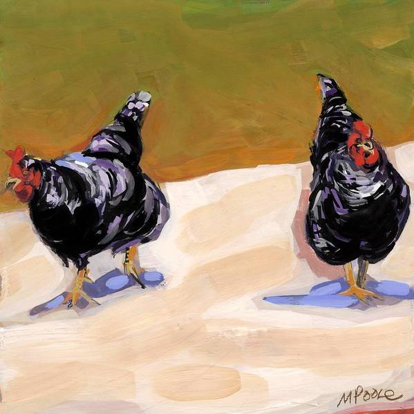 Chickens Print featuring the painting Scratch by Molly Poole