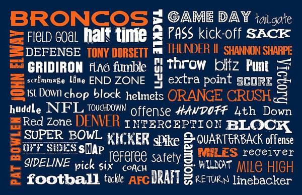 Denver Broncos Print featuring the digital art Denver Broncos by Jaime Friedman