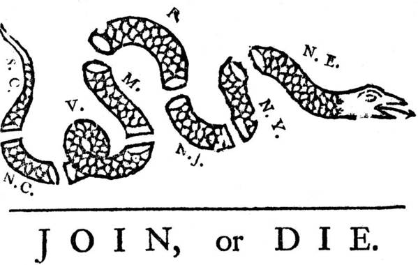 History; Western Script; American Culture; Usa; Connection; Horizontal; One Animal; Snake; Poster; Cartoon; Benjamin Franklin; Pennsylvania Gazette; 1754; Support; Politics; Unity; Congress; Campaign; Threats; Death; Severed Print featuring the drawing Join Or Die by Anonymous