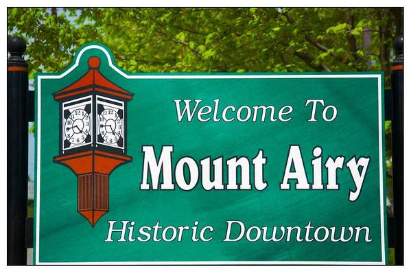 Mt. Airy Print featuring the photograph Mount Airy Sign Nc by Bob Pardue