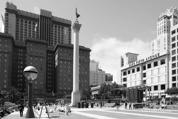 Black And White Print featuring the photograph San Francisco - Union Square - 5d17933 - Black And White by Wingsdomain Art and Photography