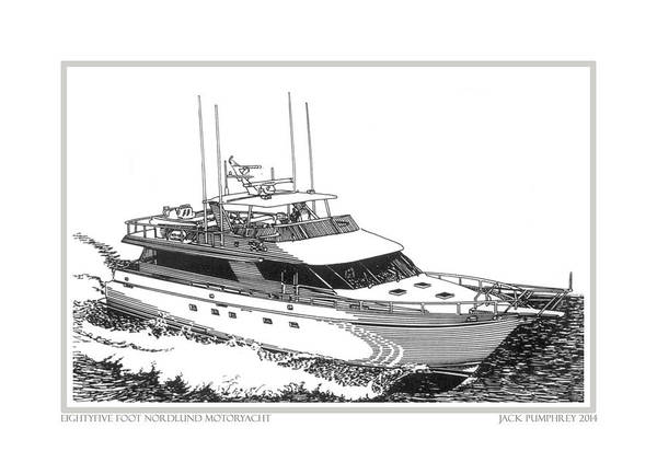 Yacht Portraits Print featuring the drawing 85 Foot Custom Nordlund Motoryacht by Jack Pumphrey