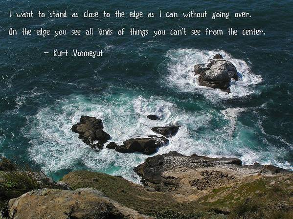 Affirmation Print featuring the photograph Close To The Edge by Jen White