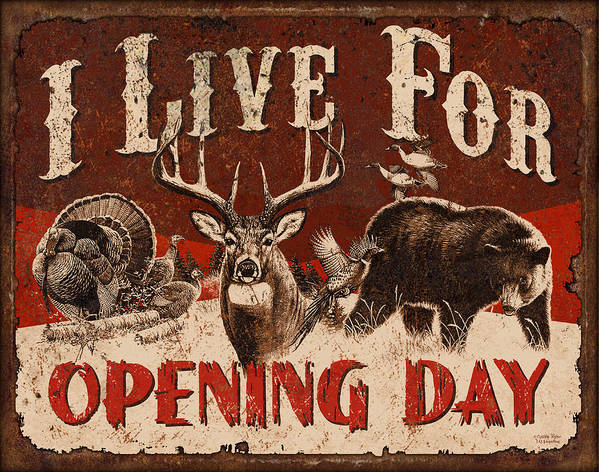 Wildlife Print featuring the painting Opening Day Sign by JQ Licensing