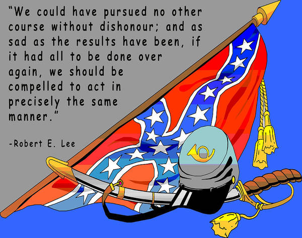 Digital Creation Print featuring the digital art Confederate States Of America Robert E Lee by Digital Creation