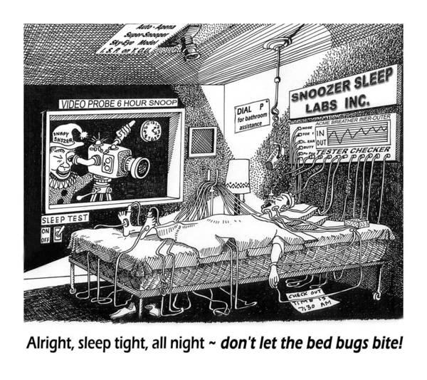 Sleep Apnea Studies Print featuring the drawing Snoozer Sleep Lab Study by Jack Pumphrey