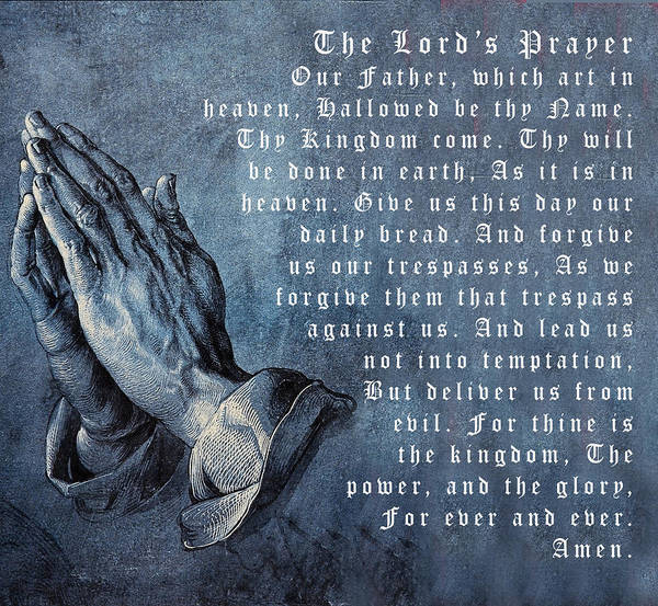 Praying Hands Lords Prayer Print featuring the digital art Praying Hands Lords Prayer by Albrecht Durer