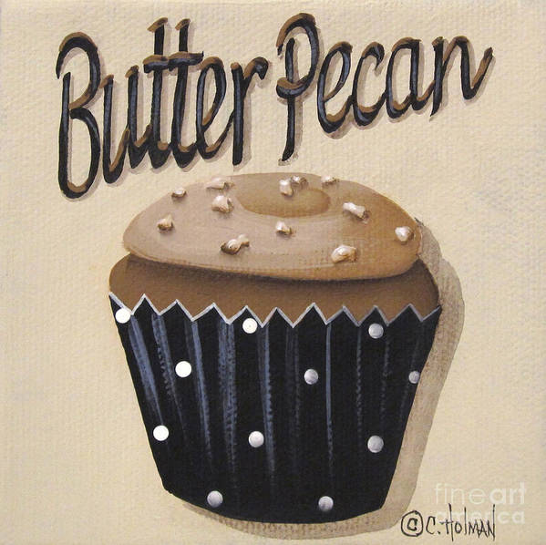 Catherine Holman Print featuring the painting Butter Pecan Cupcake by Catherine Holman