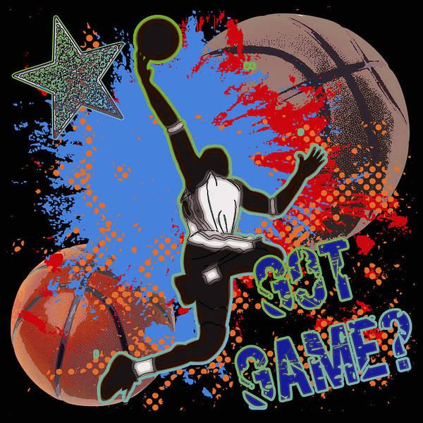 Basketball Print featuring the digital art Got Game? by David G Paul
