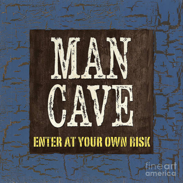 Man Print featuring the painting Man Cave Enter At Your Own Risk by Debbie DeWitt