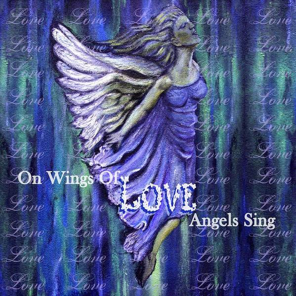 Angel Print featuring the mixed media On Wings Of Love Angels Sing by The Art With A Heart By Charlotte Phillips